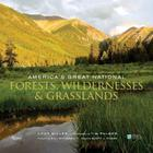 America's Great National Forests, Wildernesses, and Grasslands Cover Image