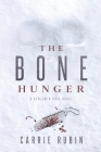 The Bone Hunger (Benjamin Oris #2) Cover Image