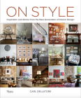 On Style: Inspiration and Advice from the New Generation of Interior Design Cover Image