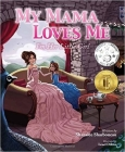 My Mama Loves Me: I'm Her Little Girl Cover Image