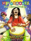 Hip Grooves for Hand Drums: How to Play Funk, Rock & World-Beat Patterns on Any Drum Cover Image