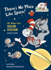 There's No Place Like Space: All About Our Solar System (Cat in the Hat's Learning Library) Cover Image