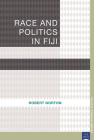 Race and Politics in Fiji (Pacific Studies series) Cover Image