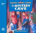 The Mystery Cave (Sugar Creek Gang #7) Cover Image