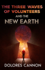 Three Waves of Volunteers and the New Earth Cover Image