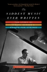 The Saddest Music Ever Written: The Story of Samuel Barber's Adagio for Strings Cover Image