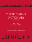 Yup'ik Eskimo Dictionary Second Edition: Volumes 1 and 2 Cover Image
