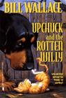 Upchuck and the Rotten Willy Cover Image