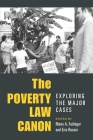 The Poverty Law Canon: Exploring the Major Cases (Class : Culture) Cover Image
