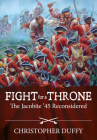Fight for a Throne: The Jacobite '45 Reconsidered Cover Image