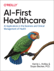Ai-First Healthcare: AI Applications in the Business and Clinical Management of Health Cover Image