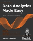 Data Analytics Made Easy: Analyze and present data to make informed decisions without writing any code Cover Image