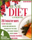 Renal Diet Cookbook: 251 Healthy Ways To Stop Kidney Disease And Avoid Dialysis Regardless Of The Stage, With Kidney-Friendly Recipes Low O Cover Image