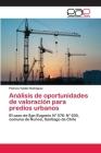 Análisis de oportunidades de valoración para predios urbanos Cover Image