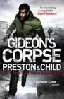 Gideon's Corpse. Douglas Preston, Lincoln Child Cover Image