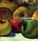 Cézanne and American Modernism Cover Image