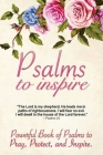 Psalms to Inspire: Powerful Book of Psalms to Pray, Protect, and Inspire Cover Image