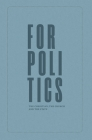 For Politics: The Christian, the Church and the State Cover Image