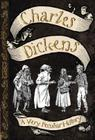 Charles Dickens: A Very Peculiar History(tm) Cover Image