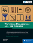 Warehouse Management with SAP S/4hana: Embedded and Decentralized Ewm Cover Image