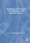 Handbook of Processes and Modeling in the Soil-Plant System Cover Image