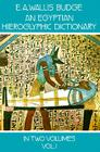 An Egyptian Hieroglyphic Dictionary, Vol. 1 (Dover Language Guides) Cover Image