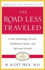 The Road Less Traveled, 25th Anniversary Edition: A New Psychology of Love, Traditional Values and Spiritual Growth Cover Image