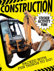 Construction: Sticker Activity Fun Cover Image