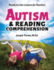 Autism & Reading Comprehension: Ready-To-Use Lessons for Teachers Cover Image