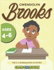 Gwendolyn Brooks: Black History Activities for Kids: Engaging Black History Lesson Plan for Kids Featuring Pulitzer Prize Winning Poet G Cover Image
