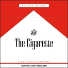 The Cigarette Lib/E: A Political History Cover Image