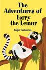 The Adventures of Larry the Lemur Cover Image