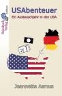 USAbenteuer: Ein Austauschjahr in den USA Cover Image