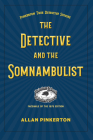 The Somnambulist and the Detective Cover Image