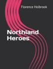 Northland Heroes Cover Image