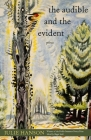 The Audible and the Evident: Poems (Hollis Summers Poetry Prize) Cover Image