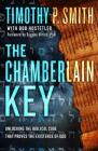 The Chamberlain Key: Unlocking the God Code to Reveal Divine Messages Hidden in the Bible Cover Image