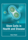 Stem Cells in Health and Disease Cover Image