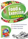 The Calorie King Food & Exercise Journal Cover Image