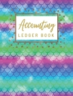 Accounting Ledger Book: General Business Ledger Checking Account Transaction Register Cash Book For Bookkeeping - 6 Column Payment Record And Cover Image