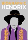 Biographic Hendrix Cover Image