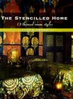 The Stencilled Home: 13 Themed Room Styles Cover Image