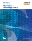 Pearson BTEC Level 3 in Information Technology: Component Unit 1 External Assessment Cover Image