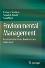 Environmental Management: Environmental Issues, Awareness and Abatement Cover Image