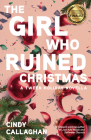 The Girl Who Ruined Christmas Cover Image