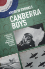 Canberra Boys: Fascinating Accounts from the Operators of an English Electric Classic Cover Image