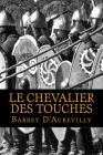 Le Chevalier Des Touches Cover Image
