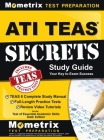 ATI TEAS Secrets Study Guide: TEAS 6 Complete Study Manual, Full-Length Practice Tests, Review Video Tutorials for the Test of Essential Academic Sk Cover Image