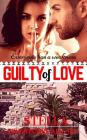 GUILTY of LOVE: A Sweet & Steamy Romance Cover Image