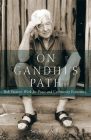 On Gandhi's Path: Bob Swann's Work for Peace and Community Economics Cover Image